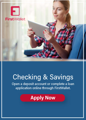 First Wallet ad to apply for checking and savings accounts online